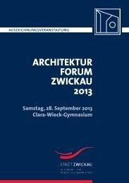 architekturforum zwickau 2013 - Stadt Zwickau