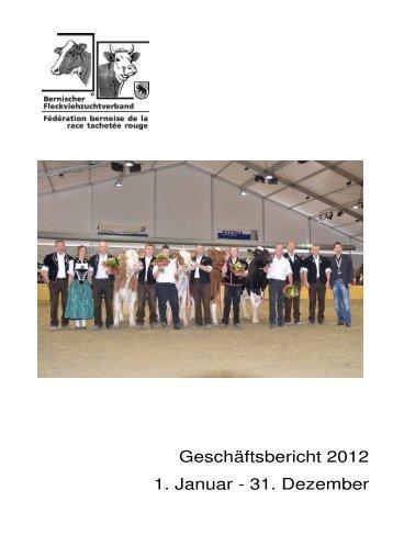 Geschäftsbericht 2012 (PDF) - Bernischer Fleckviehzuchtverband