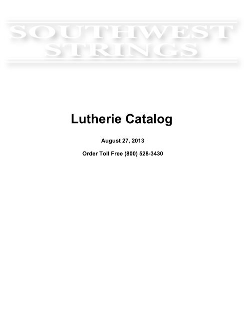 Southwest Strings Lutherie Catalog
