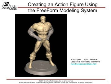 Creating an Action Figure Using the FreeForm Modeling - SensAble ...