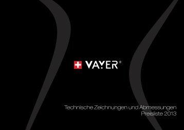 Technische Zeichnungen und Abmessungen Preisliste 2013 - vayer