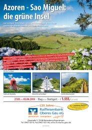 Azoren - Sao Miguel: die grüne Insel - Raiffeisenbank Oberes Gäu eG
