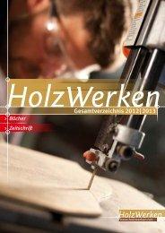 Gesamtverzeichnis 2012 | 2013 - HolzWerken