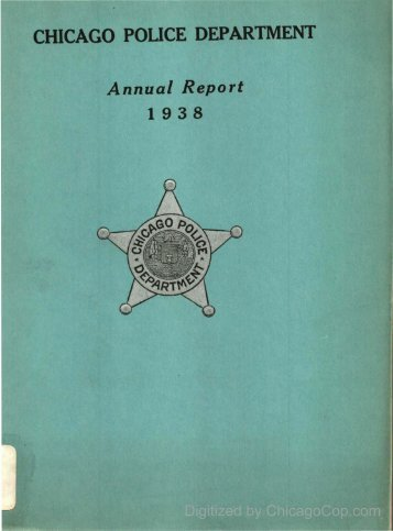 Chicago Police Department Annual Report - 1938 - Chicago Cop.com