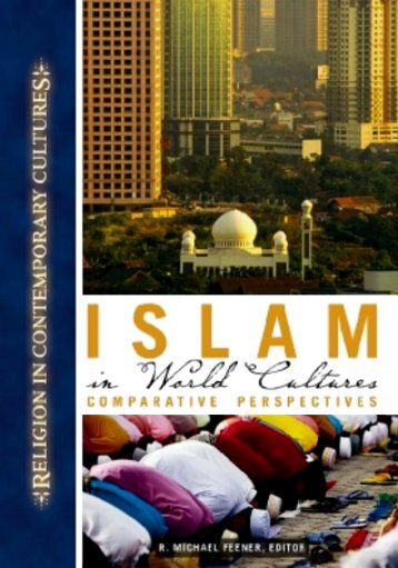 Islam in World Cultures: Comparative Perspectives - Islamic Books ...