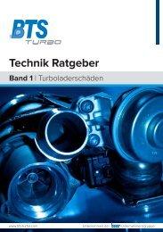 Technik Ratgeber Band 1 - Turboladerschäden - BTS Turbo