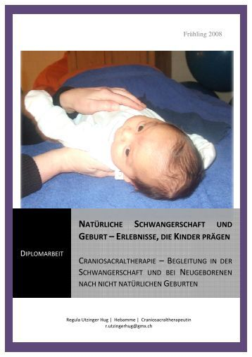 Die Diplomarbeit - Craniosacraltherapie Regula Utzinger Hug