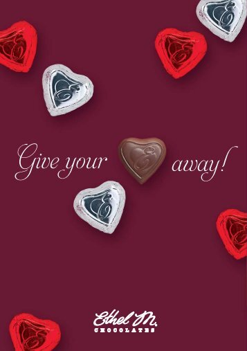 Follow Your Heart. - Ethel M Chocolates