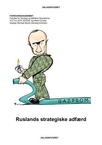 Ruslands strategiske adfærd - Forsvarsakademiet