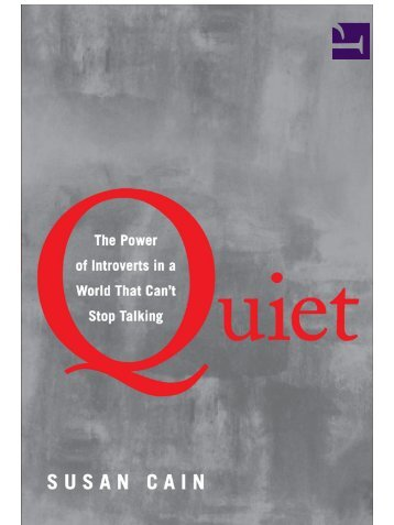 Quiet: The Power of Introverts in a World That Can ... - WordPress.com