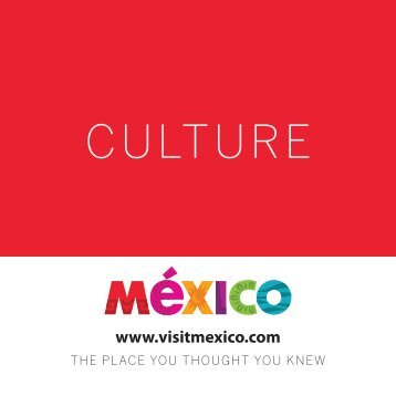 CULTURE - Magic of Mexico