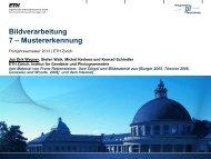 Bildverarbeitung 7 – Mustererkennung - IGP - ETH Zürich