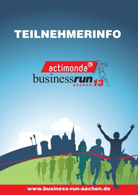 Download Teilnehmerinfo - actimonda BusinessRun Aachen