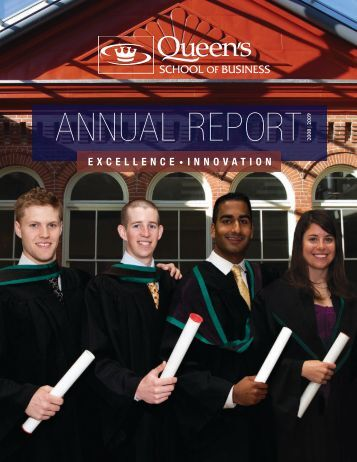 annual report 2 - Queen's School of Business - Queen's University