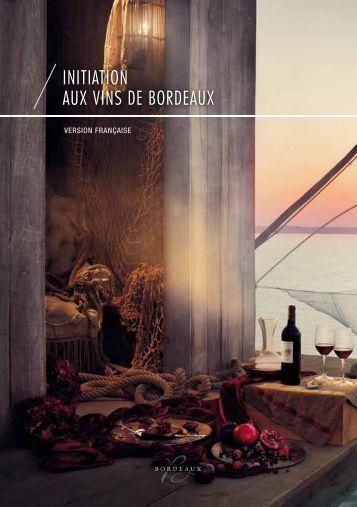 INITIATION Aux VINs de BOrdeAux - filhot.net