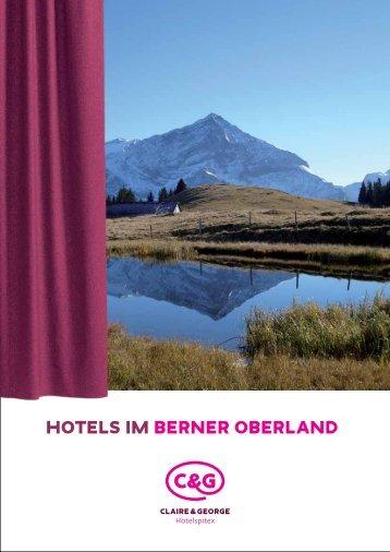 Hotels im Berner Oberland - Claire & George Hotelspitex