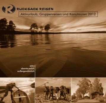 Aktivurlaub, Gruppenreisen und Kanutouren 2012
