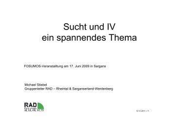 Referat Michael Stiebel, Sucht und IV - ein spannendes Thema