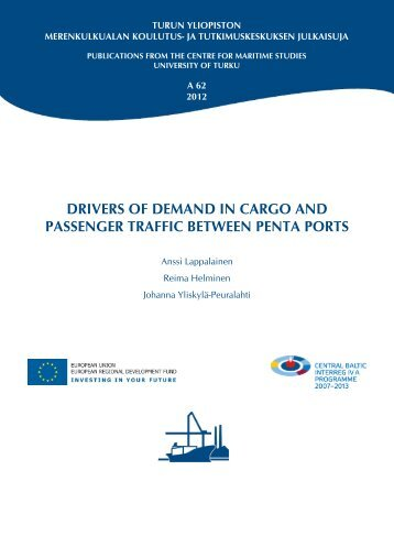 drivers of demand in cargo and passenger traffic ... - Turun yliopisto