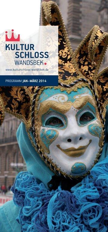 PROGRAMM JAN–MÄRZ 2014 - Kulturschloss Wandsbek