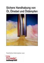 Info Handhabung Öl-Dämpfe