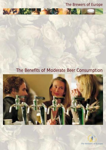 The Benefits of Moderate Beer Consumption - The Brewers of Europe
