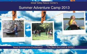 Summer Adventure Camp 2013 - Great Valley Nature Center