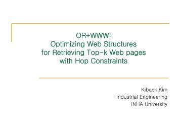 OR+WWW: Optimizing Web Structures for Retrieving Top-k Web ...