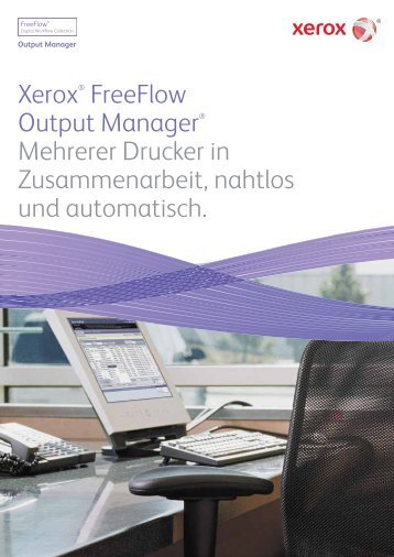 Xerox® FreeFlow Output Manager® Mehrerer Drucker in ...