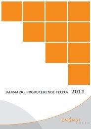 DANMARKS PRODUCERENDE FELTER 2011 - Energistyrelsen