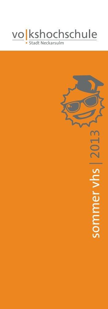 sommer vhs | 2013 - Volkshochschule Neckarsulm
