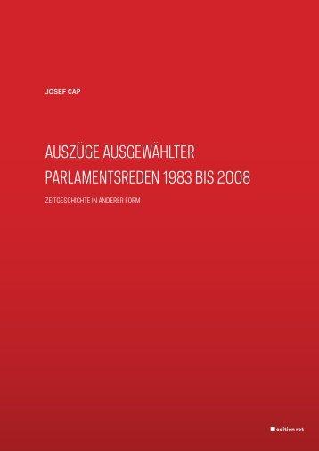 Auszüge Ausgewählter PArlAmentsreden 1983 bis 2008 - Josef Cap