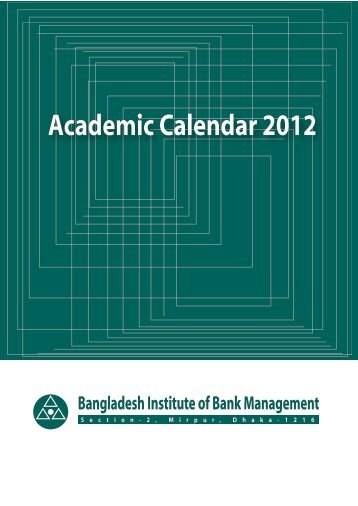 Academic Calendar 2012 - Bangladesh  Institute of Bank Management