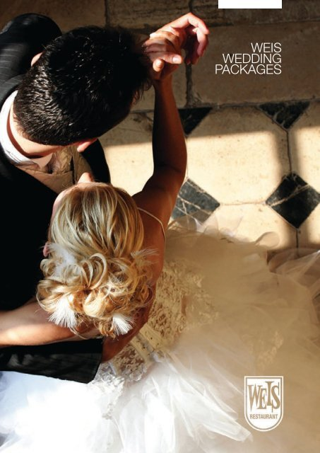 WEIS WEDDING PACKAGES - Weis Restaurant + Bar Toowoomba