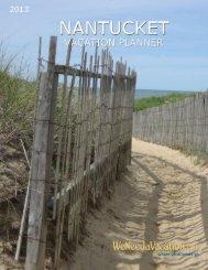Nantucket Vacation Planner 2013 - WeNeedaVacation.com