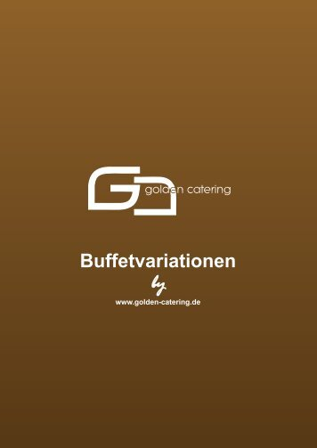 Das Golden Catering Buffet 1