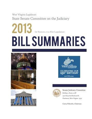 2013 Bill Summary.pdf - West Virginia Legislature
