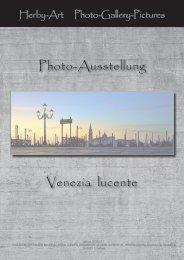 Venezia lucente Photo-Ausstellung - Herby-Art