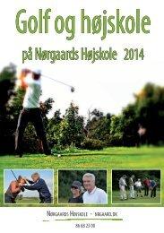 Brochure golf og højskole 2014 - Nørgaards Højskole