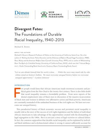 The Foundations of Durable Racial Inequality, 1940-2013 - Demos