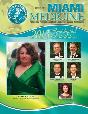 August 2013 The Official Publication of the Dade County Medical ...