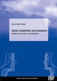 Kunst, Kreativität und Innovation – Profile, Schnittstellen ... - IBF Institut