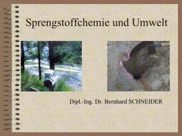 Sprengstoffchemie und Umwelt – Schneider - SPRENGDIENST – NÖ