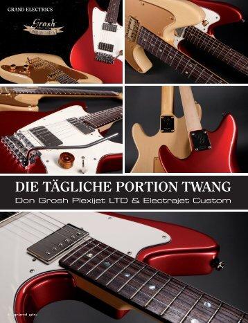 DIE TÄGLICHE PORTION TWANG - Grosh Guitars