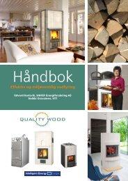 Effektiv og miljøvennlig vedfyring - Brann