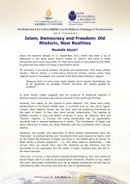 Islam, Democracy and Freedom: Old Rhetoric, New Realities