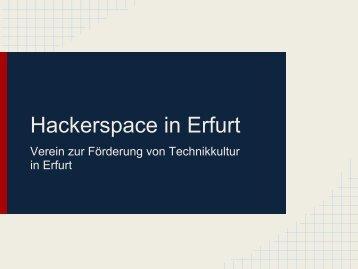 Hackerspace in Erfurt - Technikkultur in Erfurt