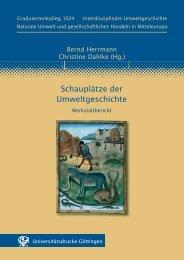 Schauplätze der Umweltgeschichte - Werkstattbericht - SUB Göttingen