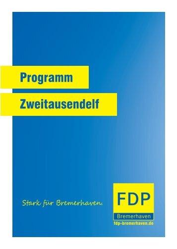 Programm Zweitausendelf - Stark für Bremerhaven - FDP ...