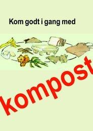 Kom godt i gang med kompost - Rent Skrald